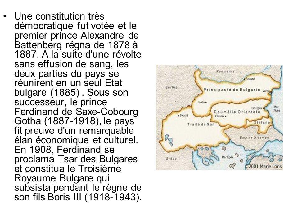 Une constitution très démocratique fut votée et le premier prince Alexandre de Battenberg régna de 1878 à 1887.