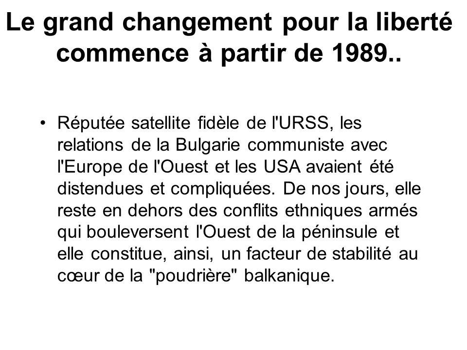 Le grand changement pour la liberté commence à partir de 1989..