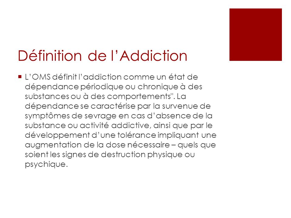Définition de l'Addiction
