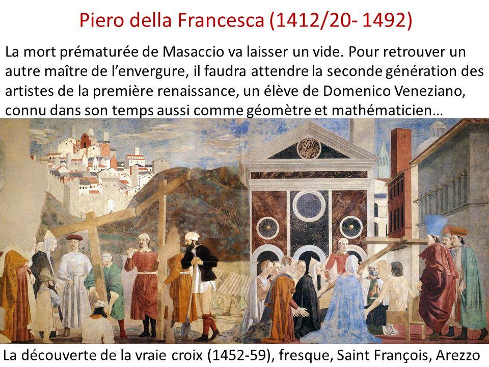 Piero della Francesca (1412/20- 1492)