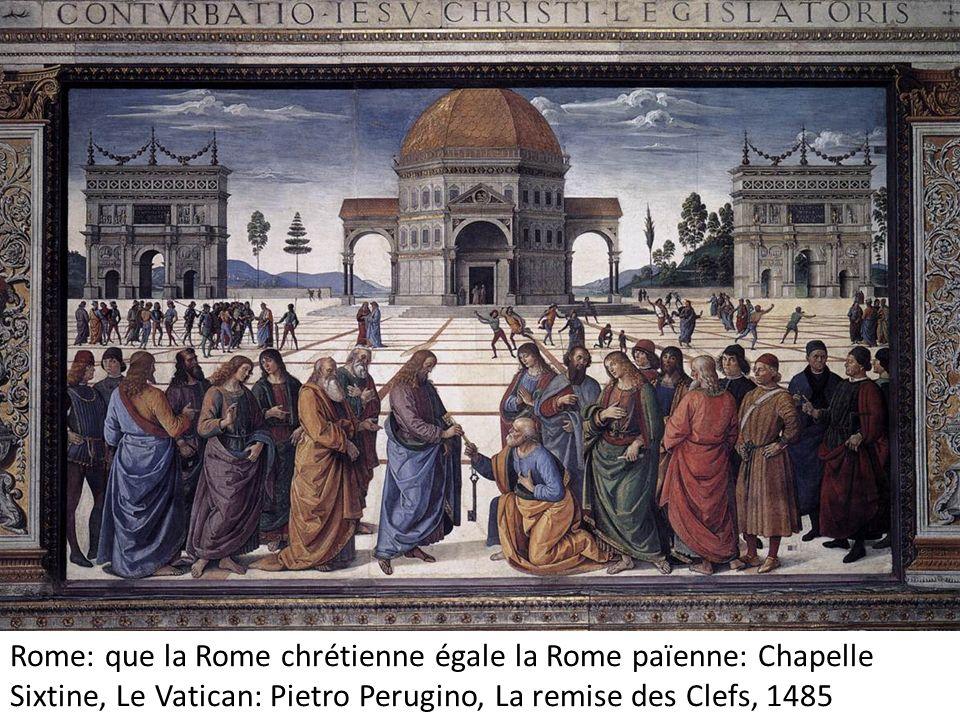 Rome: que la Rome chrétienne égale la Rome païenne: Chapelle Sixtine, Le Vatican: Pietro Perugino, La remise des Clefs, 1485