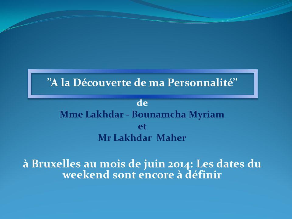 ''A la Découverte de ma Personnalité'' Mme Lakhdar - Bounamcha Myriam