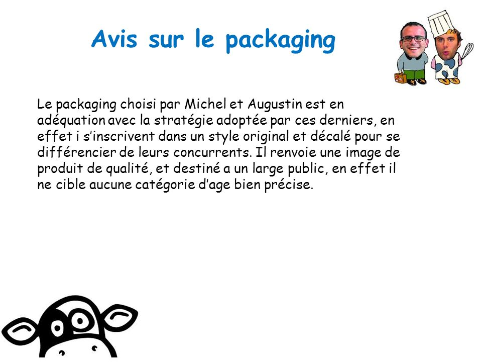 Avis sur le packaging