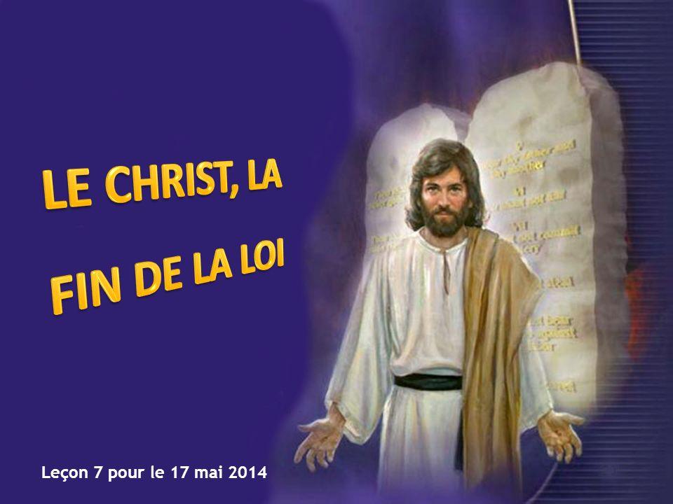 LE CHRIST, LA FIN DE LA LOI