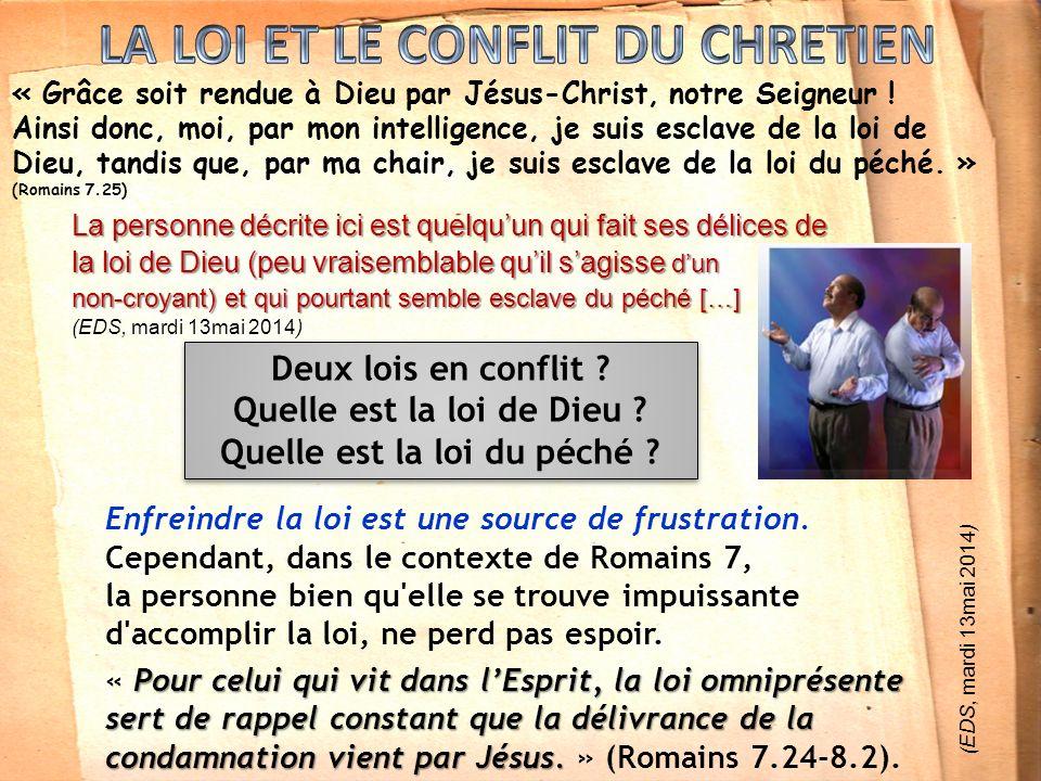 LA LOI ET LE CONFLIT DU CHRETIEN