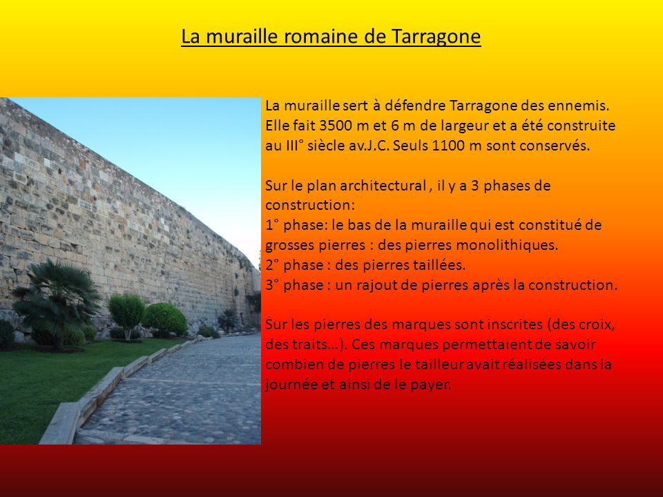 La muraille romaine de Tarragone
