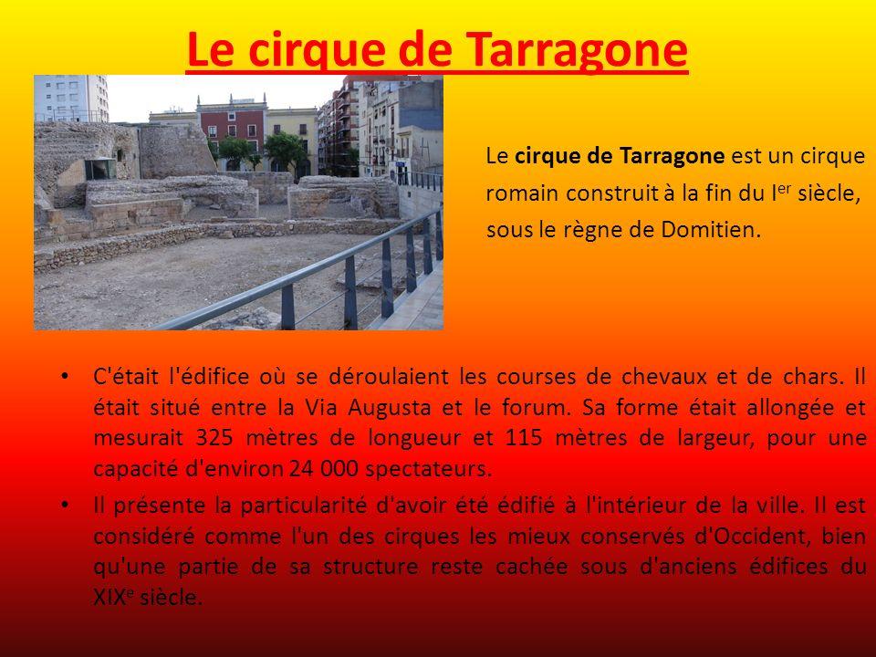 Le cirque de Tarragone Le cirque de Tarragone est un cirque