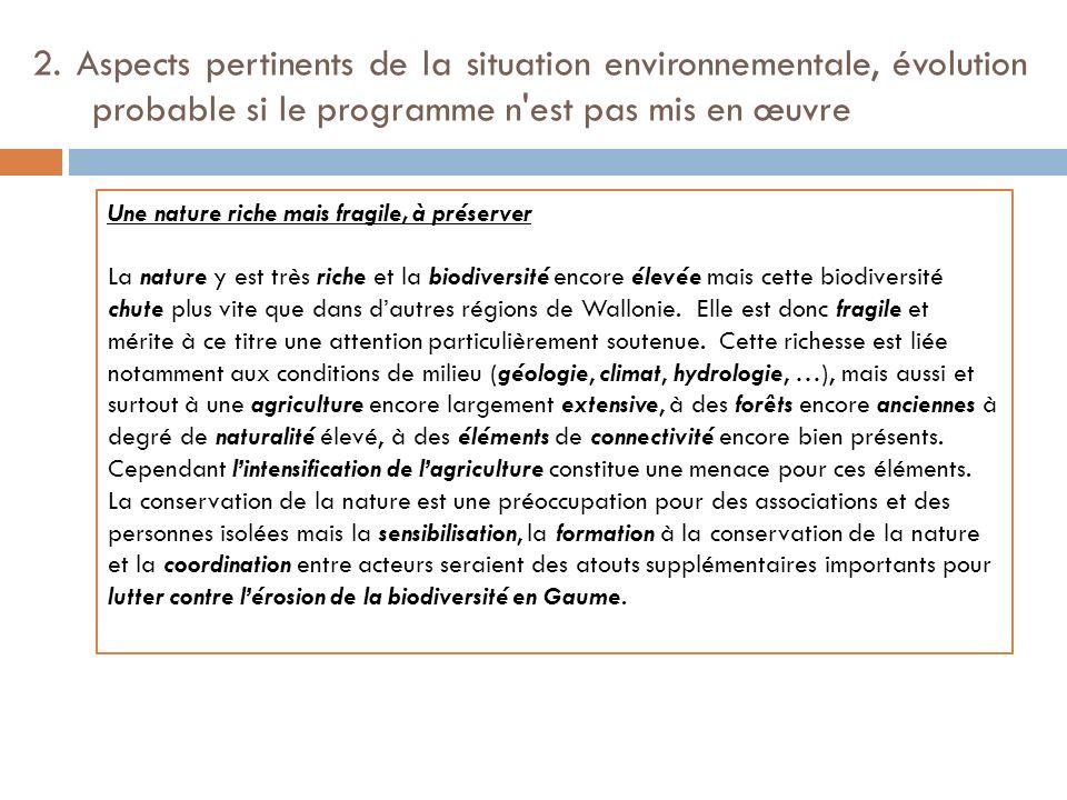 2. Aspects pertinents de la situation environnementale, évolution probable si le programme n est pas mis en œuvre