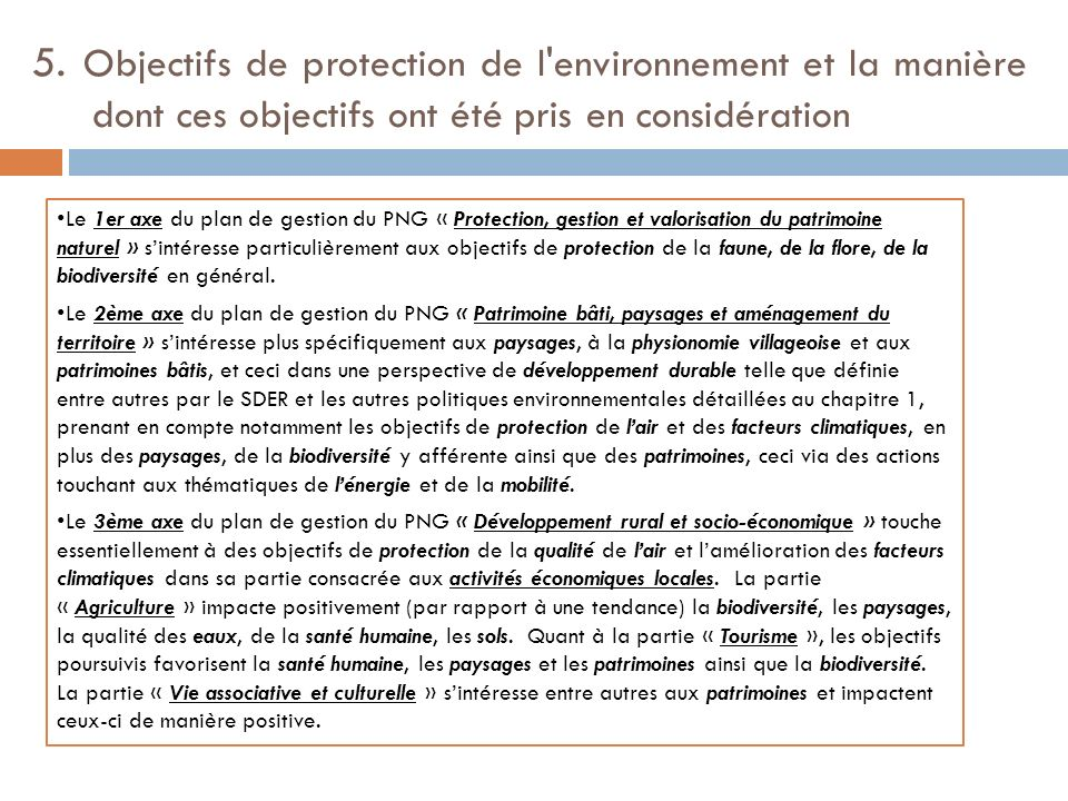 5. Objectifs de protection de l environnement et la manière dont ces objectifs ont été pris en considération