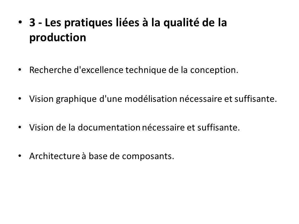 3 - Les pratiques liées à la qualité de la production
