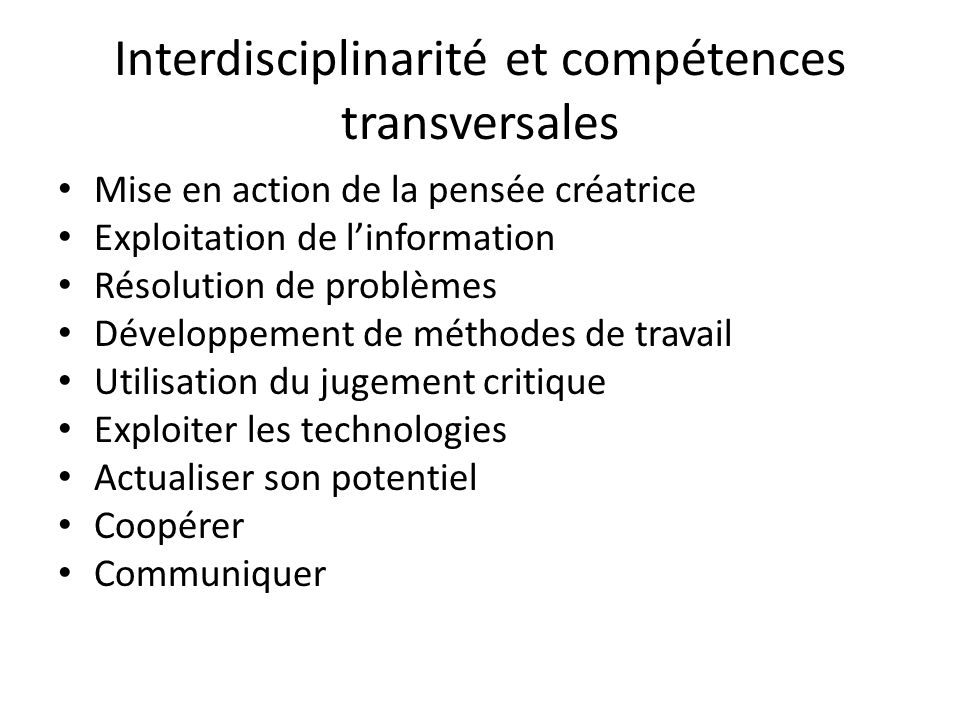 Interdisciplinarité et compétences transversales