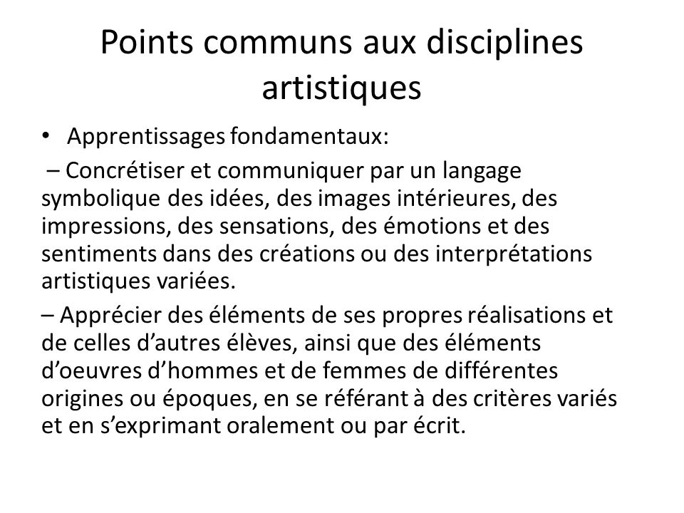 Points communs aux disciplines artistiques