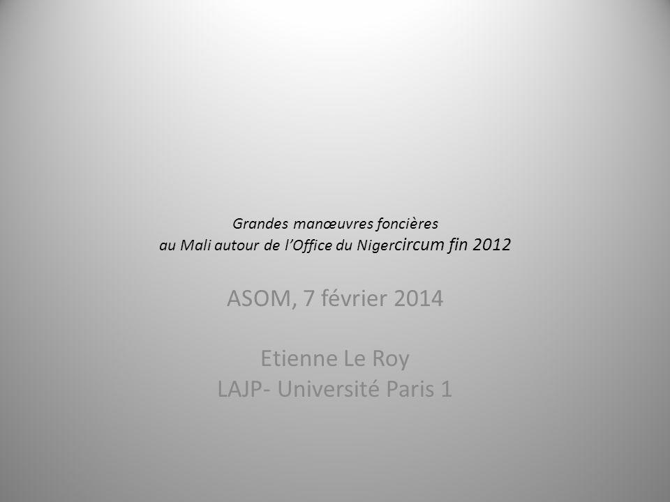 ASOM, 7 février 2014 Etienne Le Roy LAJP- Université Paris 1