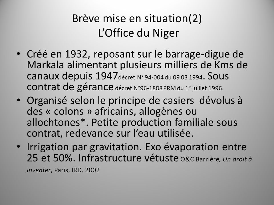 Brève mise en situation(2) L'Office du Niger