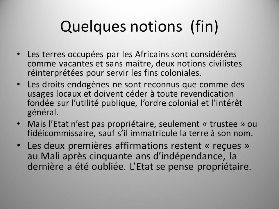 Quelques notions (fin)