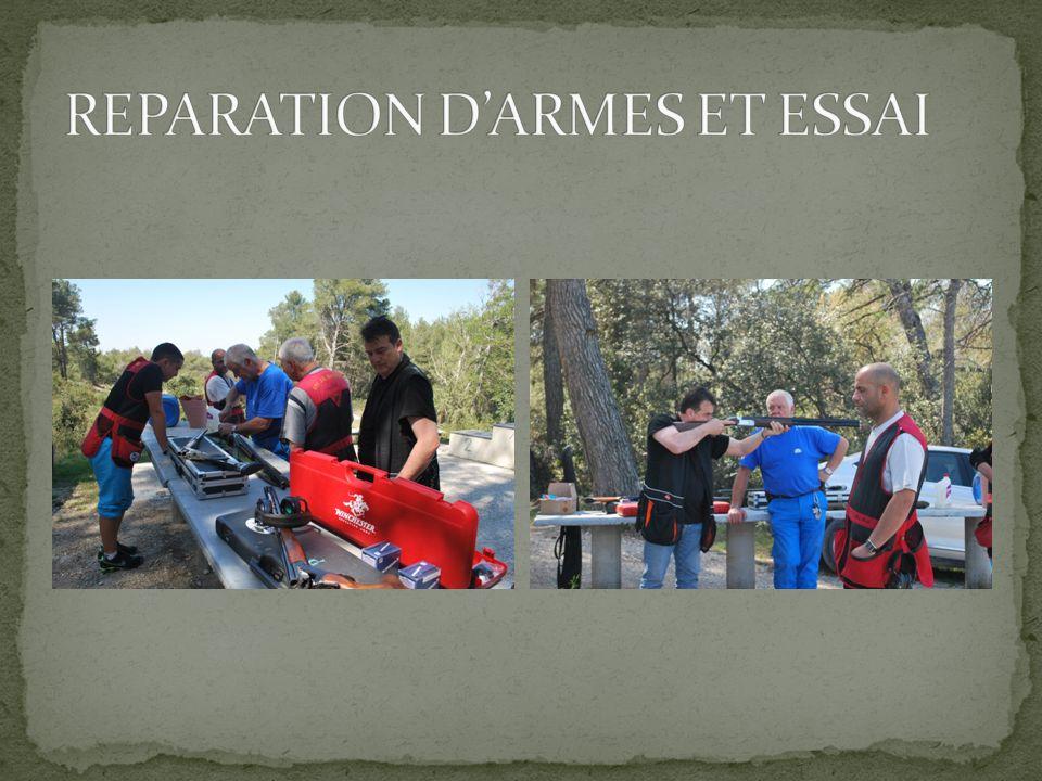 REPARATION D'ARMES ET ESSAI