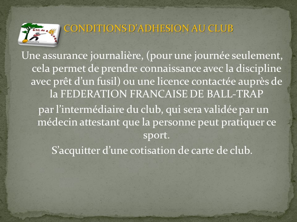 CONDITIONS D'ADHESION AU CLUB