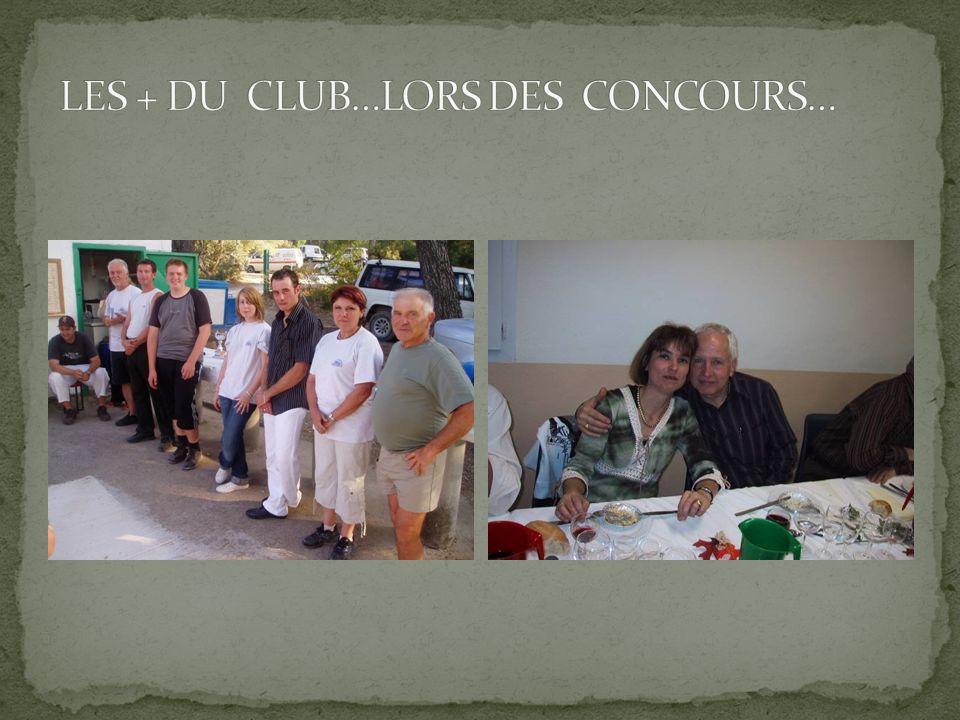 LES + DU CLUB…LORS DES CONCOURS…