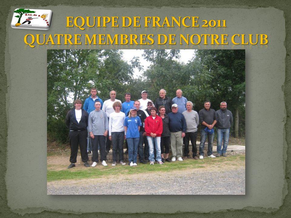 Equipe de France 2011 QUATRE MEMBRES DE NOTRE CLUB