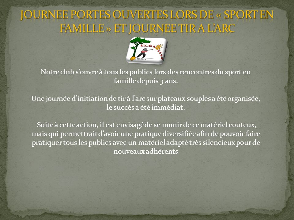 JOURNEE PORTES OUVERTES LORS DE « SPORT EN FAMILLE » ET JOURNEE TIR A L'ARC