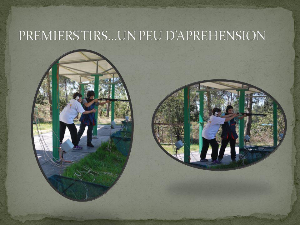 PREMIERS TIRS…UN PEU D'APREHENSION