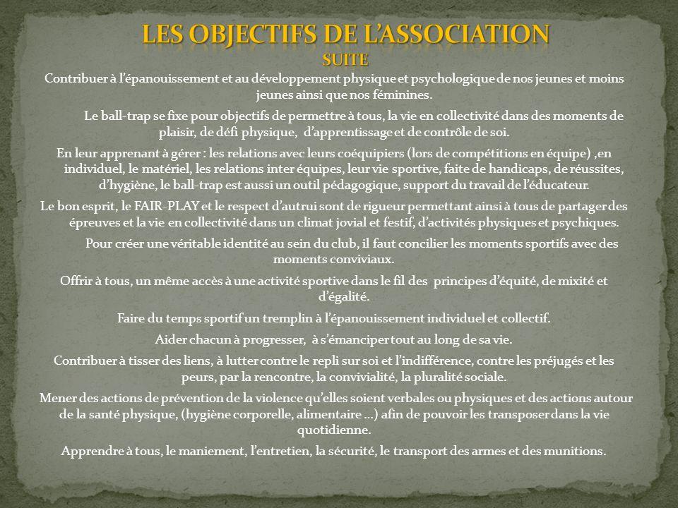 LES OBJECTIFS DE L'ASSOCIATION SUITE