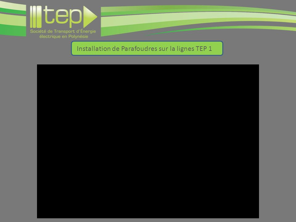 Installation de Parafoudres sur la lignes TEP 1