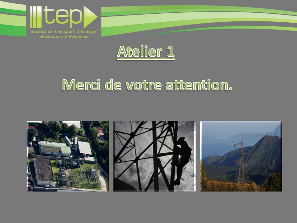 Atelier 1 Merci de votre attention.