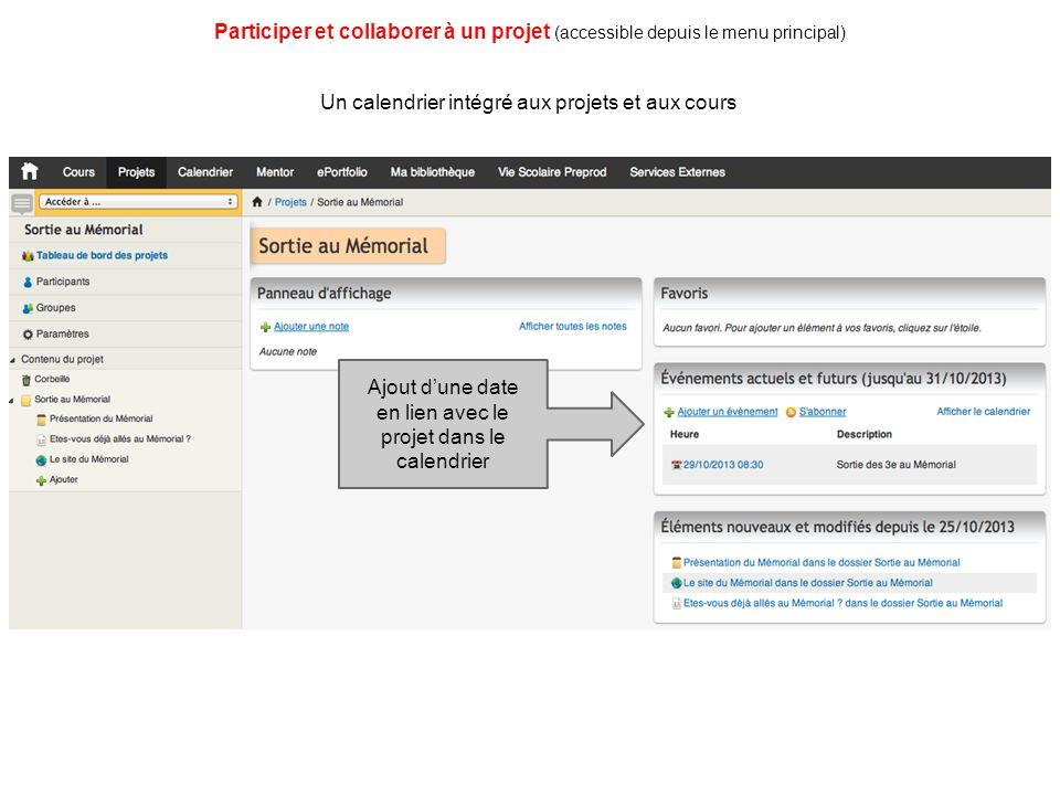 Un calendrier intégré aux projets et aux cours