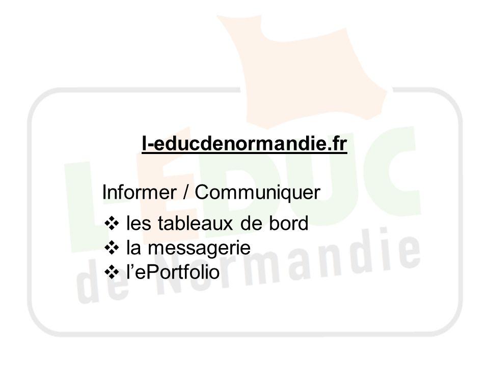 l-educdenormandie.fr Informer / Communiquer les tableaux de bord la messagerie l'ePortfolio