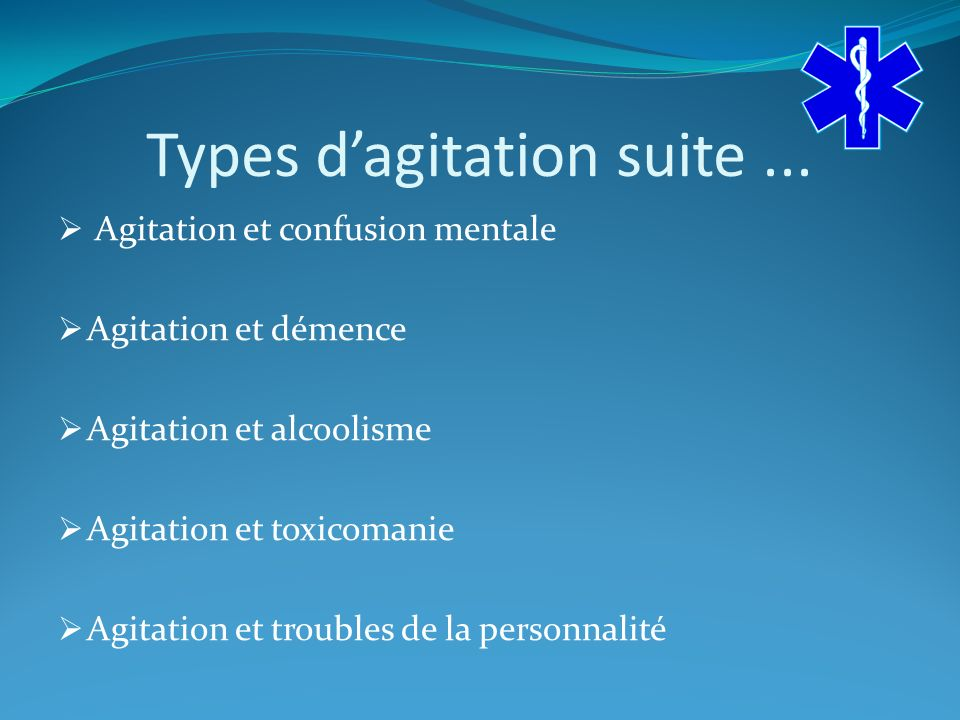 Types d'agitation suite ...