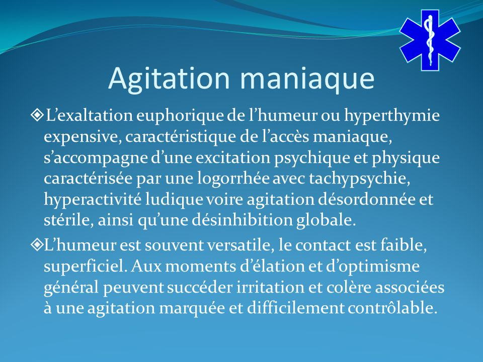 Agitation maniaque