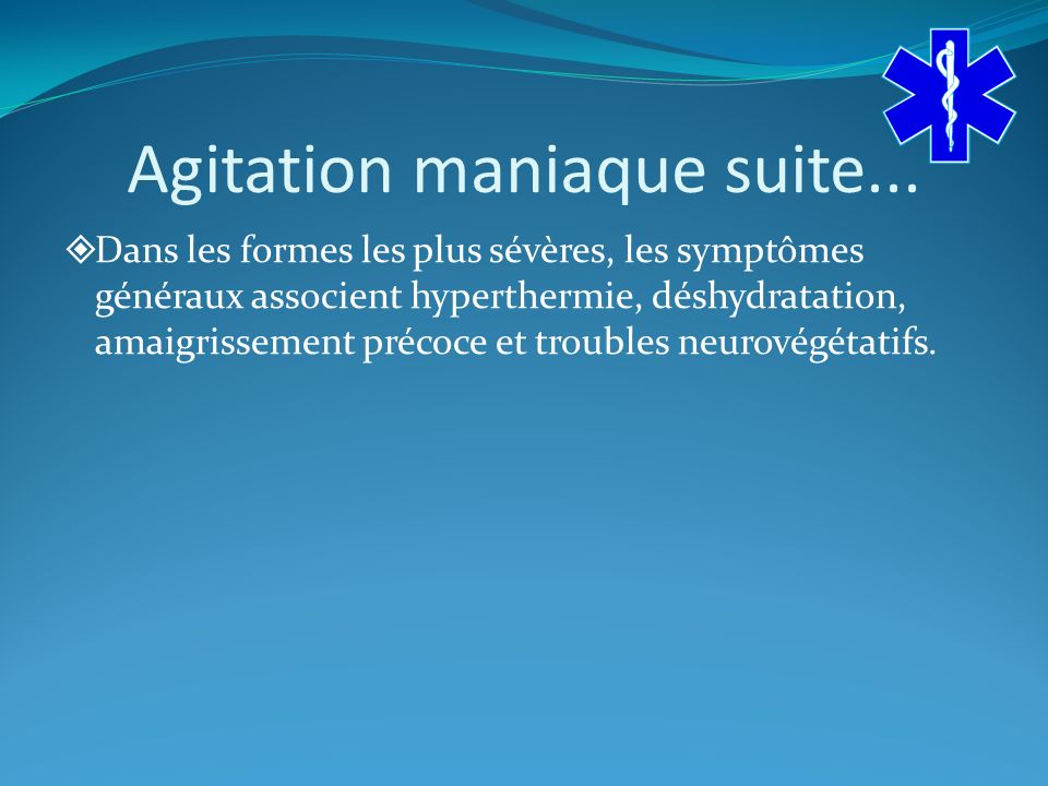 Agitation maniaque suite...