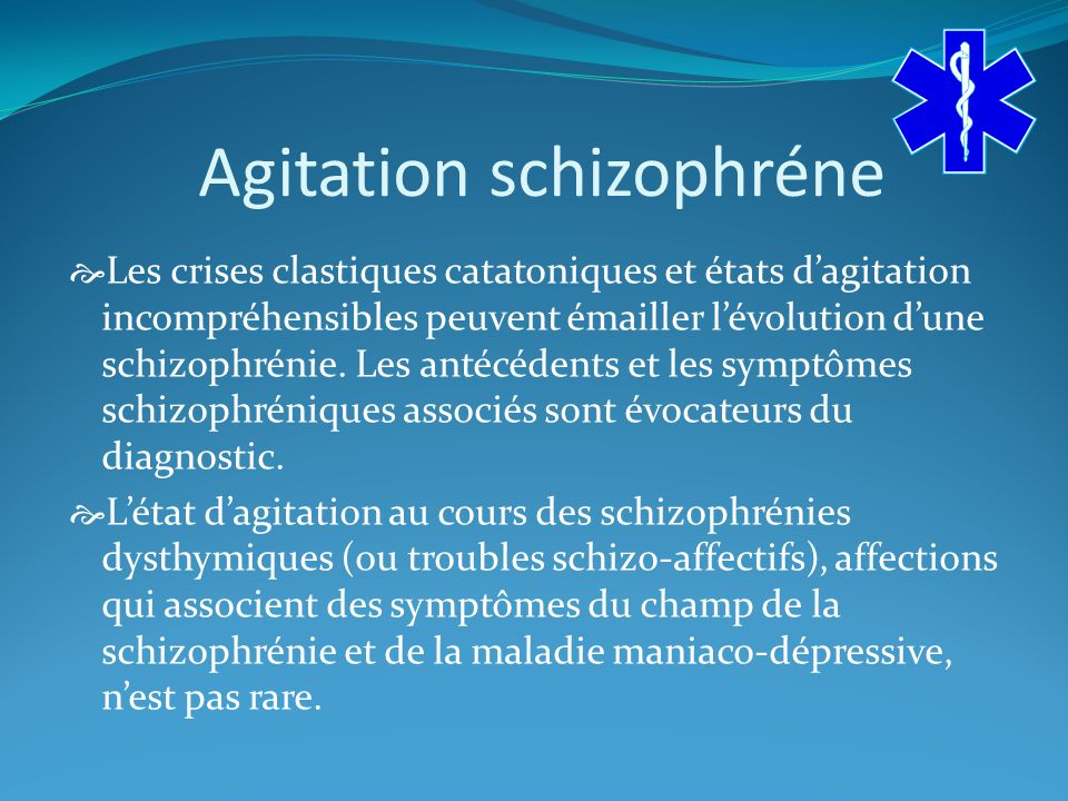 Agitation schizophréne