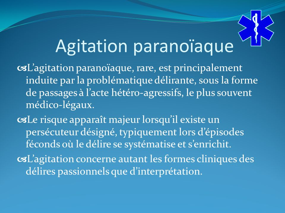 Agitation paranoïaque