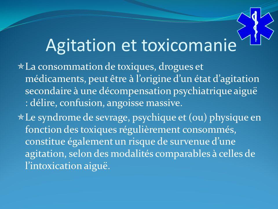 Agitation et toxicomanie