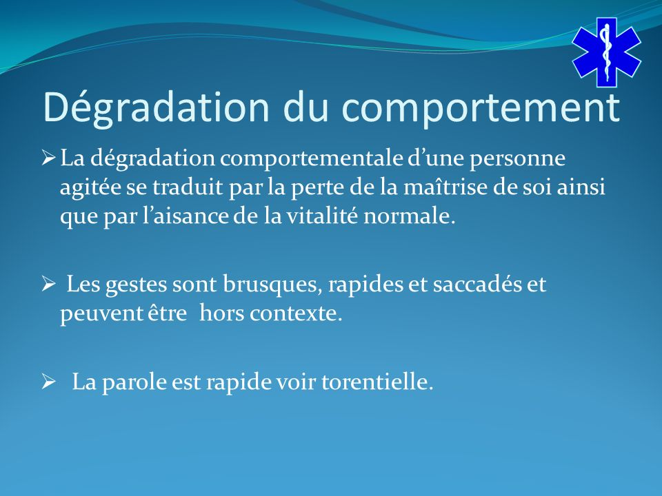 Dégradation du comportement