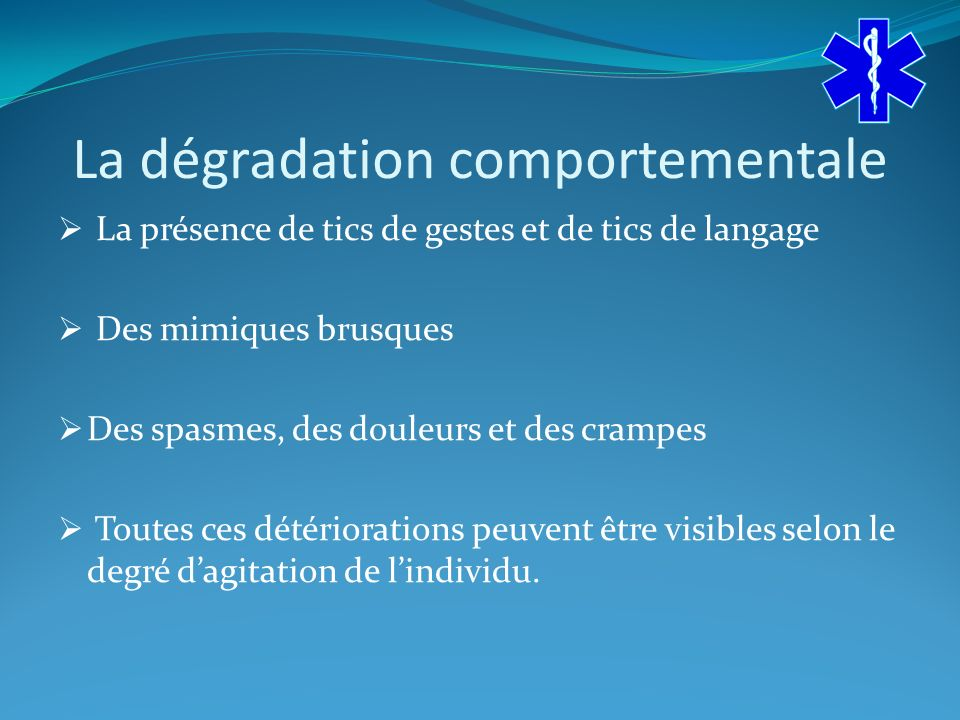 La dégradation comportementale