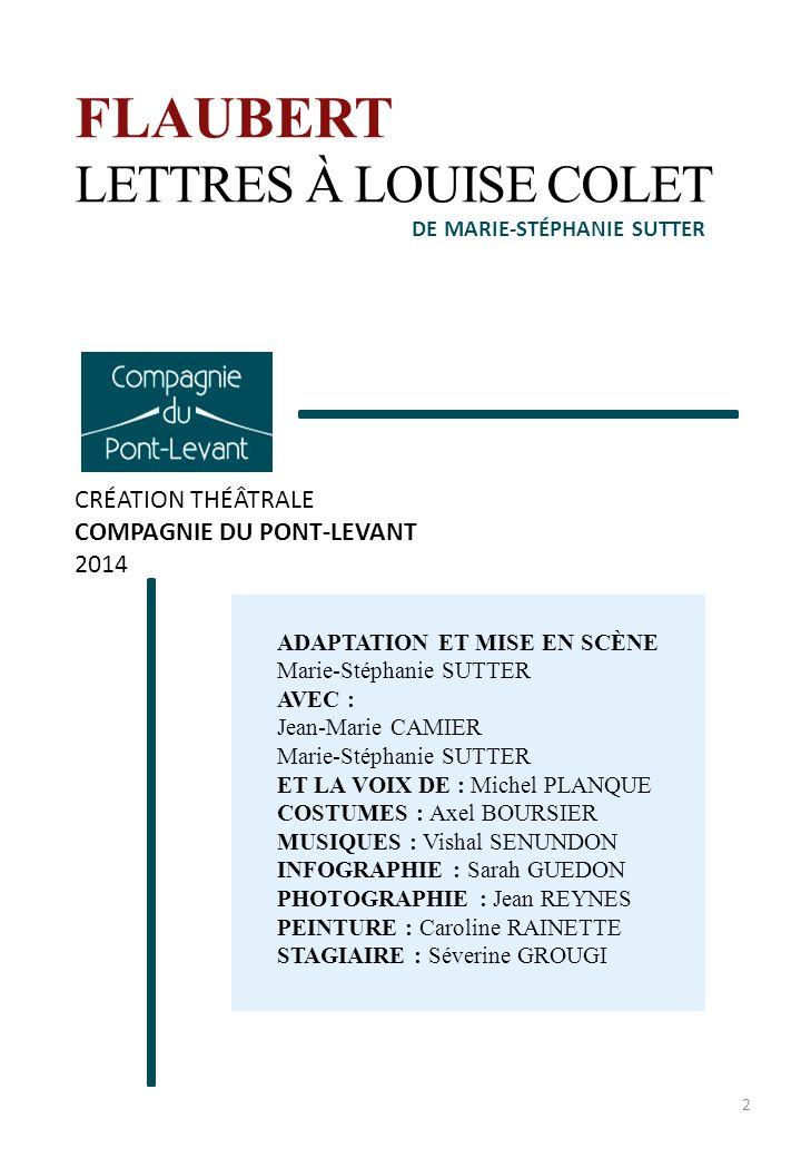 FLAUBERT LETTRES À LOUISE COLET CRÉATION THÉÂTRALE