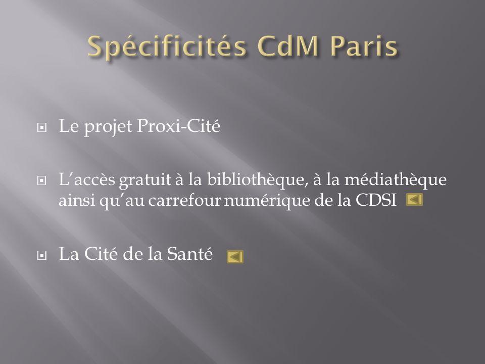 Spécificités CdM Paris