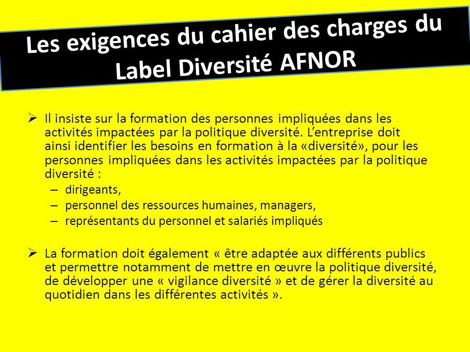 Les exigences du cahier des charges du Label Diversité AFNOR