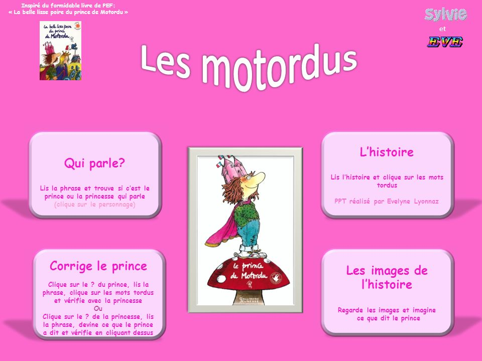 Les motordus L'histoire Qui parle Corrige le prince