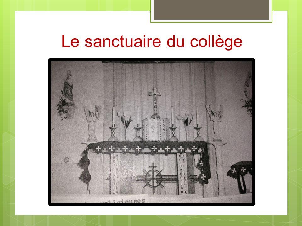 Le sanctuaire du collège