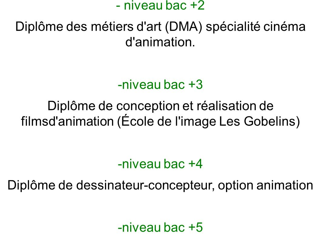 Il y a différentes formations possibles :