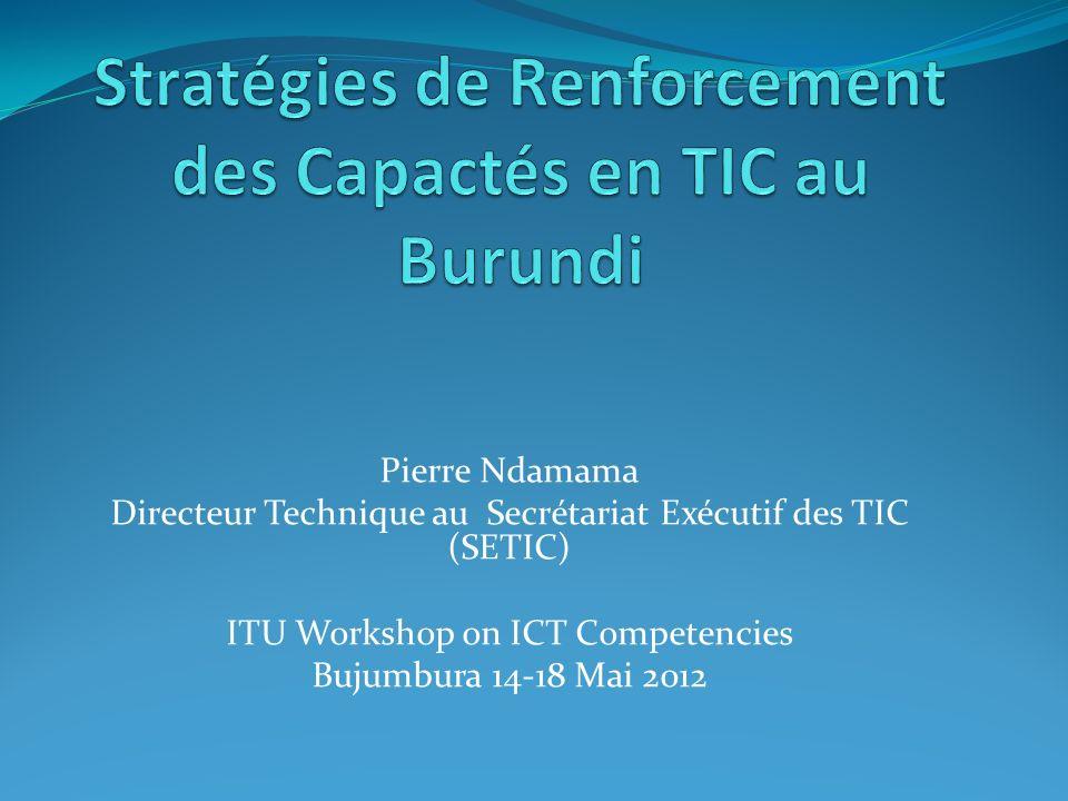 Stratégies de Renforcement des Capactés en TIC au Burundi