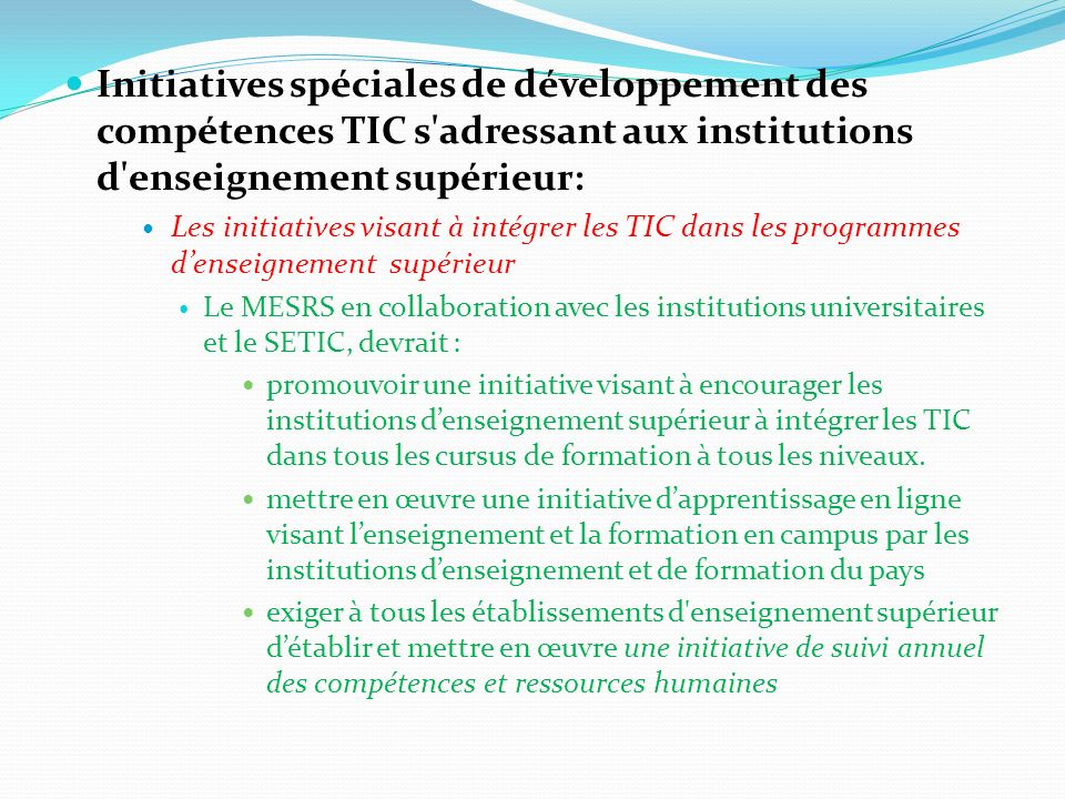 Initiatives spéciales de développement des compétences TIC s adressant aux institutions d enseignement supérieur: