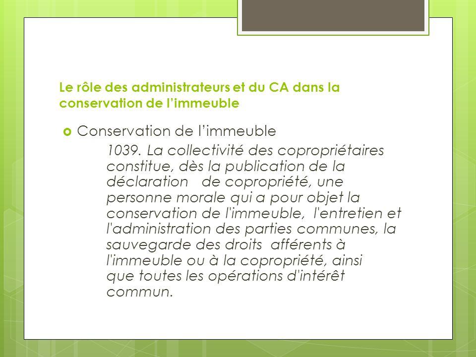 Conservation de l'immeuble