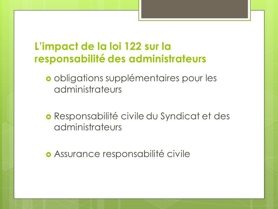 L'impact de la loi 122 sur la responsabilité des administrateurs