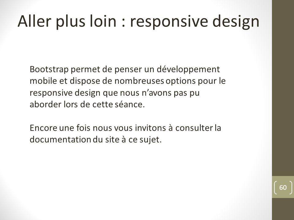 Aller plus loin : responsive design