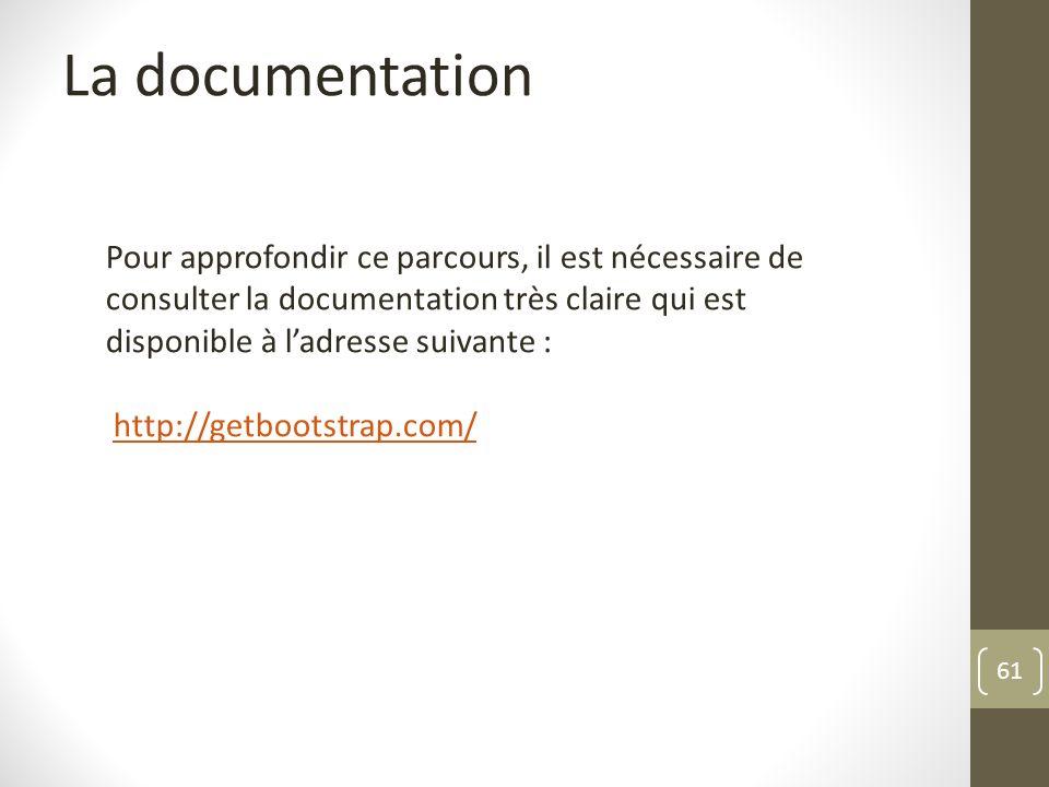 La documentation Pour approfondir ce parcours, il est nécessaire de consulter la documentation très claire qui est disponible à l'adresse suivante :